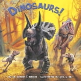Dinosaurs! ebook by Dr. Robert T. Bakker