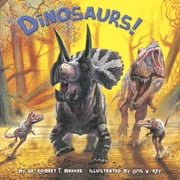 Dinosaurs! ebook by Dr. Robert T. Bakker,Luis Rey