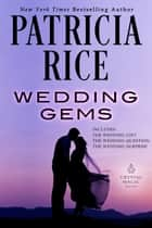 Wedding Gems ebook by Patricia Rice