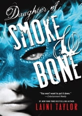 Daughter of Smoke & Bone ebook by Laini Taylor
