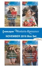 Harlequin Western Romance November 2016 Box Set - A Texas Cowboy's Christmas\The Christmas Triplets\The Cowboy's Christmas Bride\A Family in Wyoming ebook by Cathy Gillen Thacker, Tanya Michaels, Patricia Johns,...