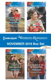 Harlequin Western Romance November 2016 Box Set - A Texas Cowboy's Christmas\The Christmas Triplets\The Cowboy's Christmas Bride\A Family in Wyoming ebook by Cathy Gillen Thacker,Tanya Michaels,Patricia Johns,Lynnette Kent