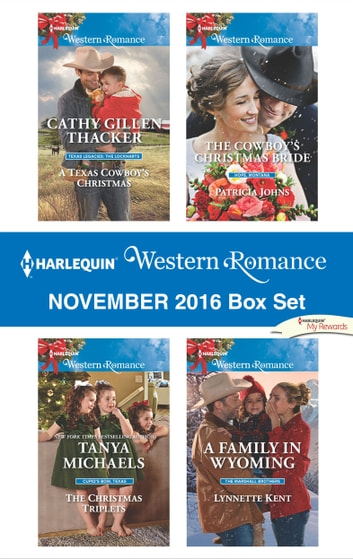Harlequin Western Romance November 2016 Box Set - An Anthology ebook by Cathy Gillen Thacker,Tanya Michaels,Patricia Johns,Lynnette Kent