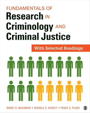 Fundamentals of Research in Criminology and Criminal Justice - With Selected Readings ebook by Ronet D. Bachman,Russell K. Schutt,Margaret (Peggy) S. (Suzanne) Plass