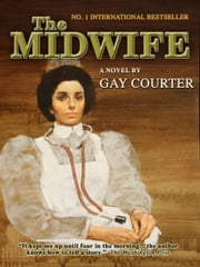 The Midwife ebook by Gay Courter