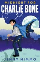 Midnight for Charlie Bone ebook by Jenny Nimmo
