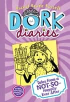 Dork Diaries 8 - Tales from a Not-So-Happily Ever After ebook by Rachel Renée Russell, Rachel Renée Russell