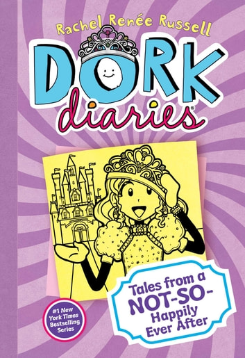 Dork Diaries 8 - Tales from a Not-So-Happily Ever After ebook by Rachel Renée Russell
