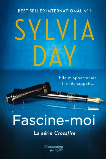 Fascine-moi eBook by Sylvia Day