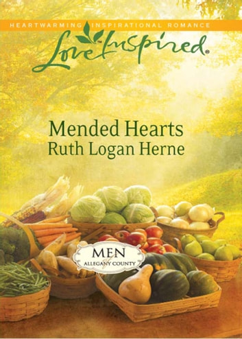 Mended Hearts (Mills & Boon Love Inspired) (Men of Allegany County, Book 3) ebook by Ruth Logan Herne