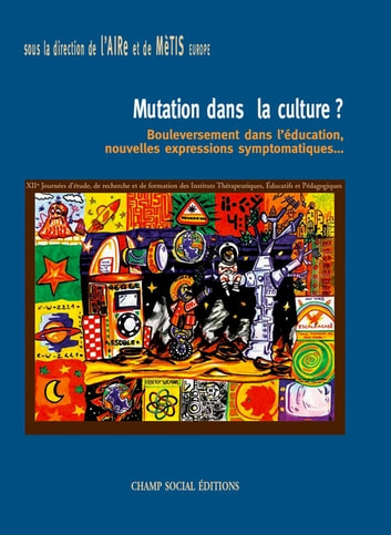 Mutation dans la culture ? eBook by Association Aire