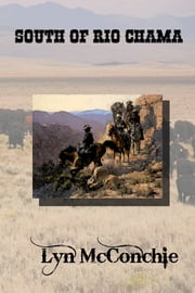 South of Rio Chama ebook by Lyn McConchie