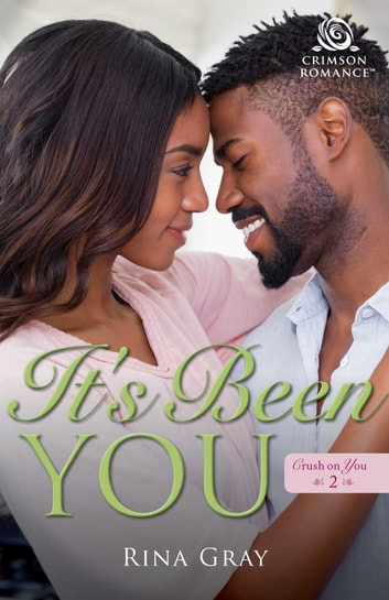 It's Been You ebook by Rina Gray