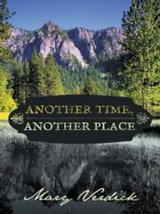 Another Time, Another Place ebook by Mary Verdick