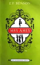 Mrs Ames eBook by E. F. Benson