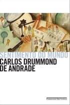 Sentimento do mundo ebook by Carlos Drummond de Andrade