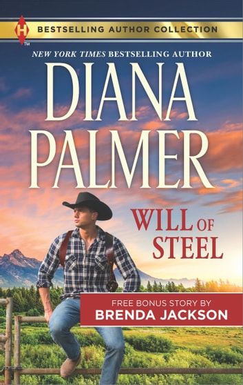 Will of Steel & Texas Wild ebook by Diana Palmer