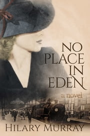 No Place In Eden ebook by Hilary Murray