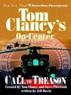 Call to Treason ebook by Tom Clancy,Steve Pieczenik,Jeff Rovin
