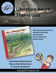 Literature-based Theme Unit - Jon's Bouncing Ball, Yellowstone National Park ebook by Marva Dale Bicknell,Dr. Brenda Bradshaw