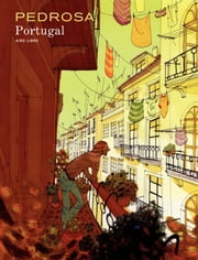 Portugal - Tome 1 - Portugal ebook by Pedrosa,Cyril Pedrosa