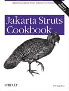 Jakarta Struts Cookbook ebook by Bill Siggelkow