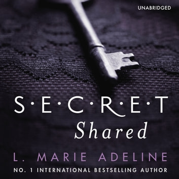 Secret Shared - (S.E.C.R.E.T. Book 2) audiobook by L. Marie Adeline