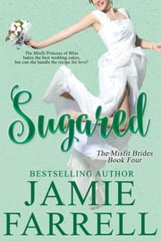 Sugared ebook by Jamie Farrell