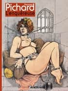L'enquêteuse ebook by Georges Pichard
