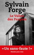 Le vallon des Parques ebook by Sylvain Forge