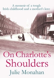 On Charlotte's Shoulders ebook by Julie Monahan