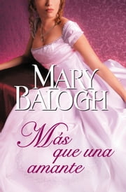 Más que una amante (Amantes 1) ebook by Mary Balogh