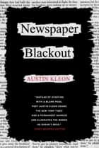 Newspaper Blackout ebook by Austin Kleon
