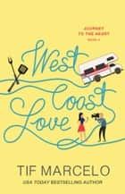 West Coast Love ebook by