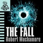 The Fall - Book 7 audiobook by Robert Muchamore
