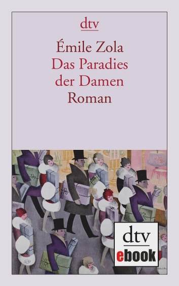 Das Paradies der Damen - Roman ebook by Émile Zola