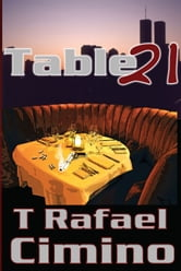 Table 21 ebook by T. Rafael Cimino