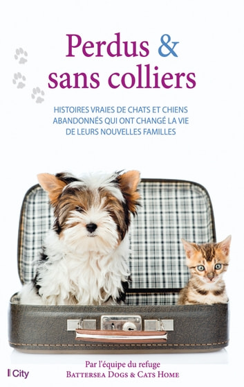Perdus & sans colliers ebook by Collectif