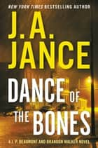 Dance of the Bones ebook by J. A. Jance