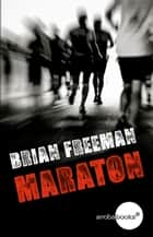 Maratón ebook by Brian Freeman