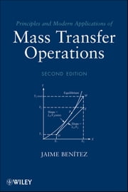 Principles and Modern Applications of Mass Transfer Operations ebook by Jaime Benitez