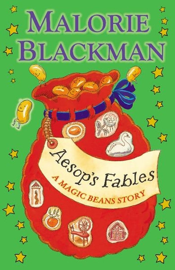 Aesop's Fables: A Magic Beans Story ebook by Malorie Blackman
