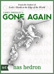 Carey Pressley's Gone Again ebook by Nas Hedron