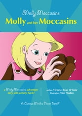 Molly and her Moccasins - Molly Moccasins ebook by Victoria Ryan O'Toole