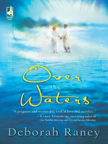 Over the Waters eBook by Deborah Raney