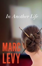 In Another Life ebook by Marc Levy