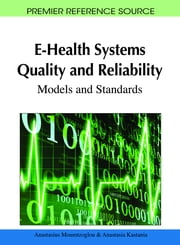 E-Health Systems Quality and Reliability - Models and Standards ebook by Anastasius Moumtzoglou,Anastasia N. Kastania
