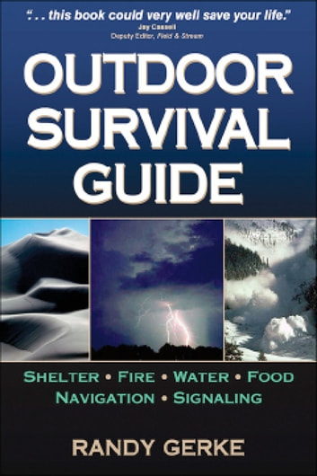 Outdoor Survival Guide ebook by Gerke,Randy