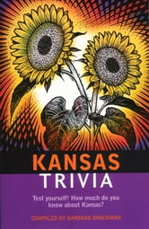 Kansas Trivia ebook by Barbara Brackman