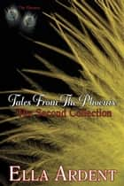 Tales from the Phoenix: The Second Collection ebook by Ella Ardent